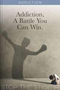 Addiction, A Battle You Can Win e-book cover